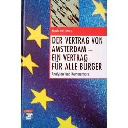 Der Vertrag von Amsterdam, ein Vertrag für alle Bürger. Von Romain Kirt (1998).