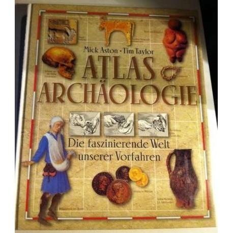 Atlas der Archäologie. Von Mick Aston (1998).