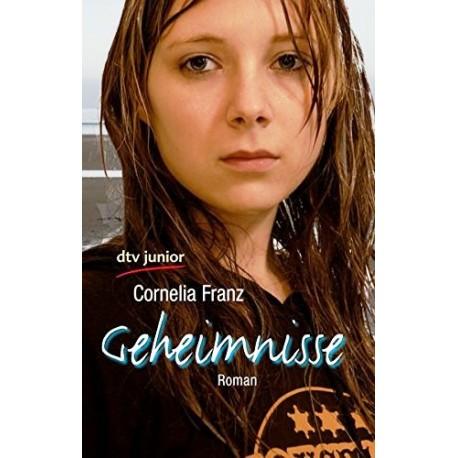 Geheimnisse. Von Cornelia Franz (2007).
