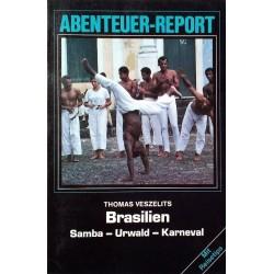 Brasilien. Samba, Urwald, Karneval. Von Thomas Veszelits (1986).