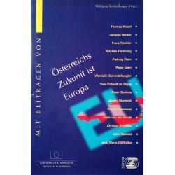 Österreichs Zukunft ist Europa. Von Wolfgang Streitenberger (1997).