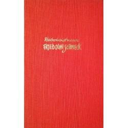 Räuberhauptmann Friedolin Schneck. Von Lorenz Mack (1954).