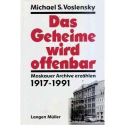 Das Geheime wird offenbar. Von Michael S. Voslensky (1995).
