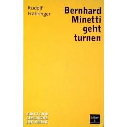 Bernhard Minetti geht Turnen. Von Rudolf Habringer (2008).