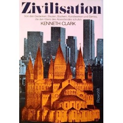 Zivilisation. Von Kenneth Clark (1970).