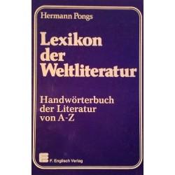 Lexikon der Weltliteratur. Von Hermann Pongs (1984).