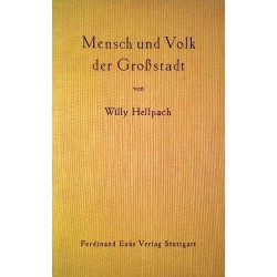 Mensch und Volk der Großstadt. Von Willy Hellpach (1952).
