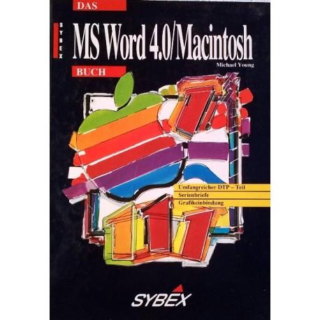 Das MS Word 4.0 / Macintosh Buch. Von Michael Young (1990).