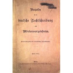 Regeln für die deutsche Rechtschreibung nebst Wörterverzeichnis (1906).