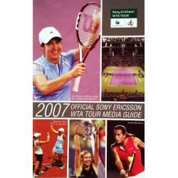 Official Sony Ericsson WTA Tour Media Guide 2007. Von Roger Gatchalian.