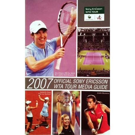 Official Sony Ericsson WTA Tour Media Guide 2007. Von Roger Gatchalian.