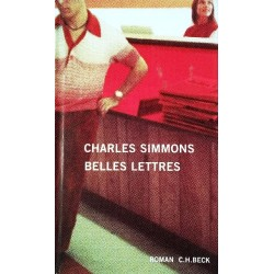 Belles Lettres. Von Charles Simmons (2003).