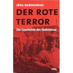Der rote Terror. Von Jörg Barberowski (2003).