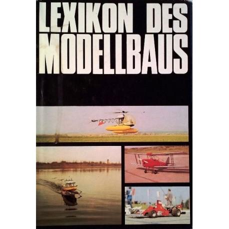 Lexikon des Modellbaus. Von Günter Miel (1983).