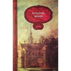 Gullivers Reisen. Von Jonathan Swift (1983).