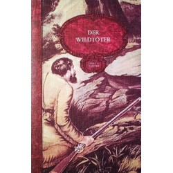Der Wildtöter. Von James F. Cooper (1983).