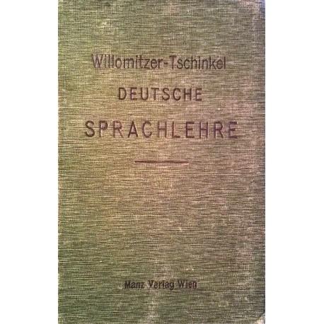 Deutsche Sprachlehre. Von F. Willomitzer (1909).