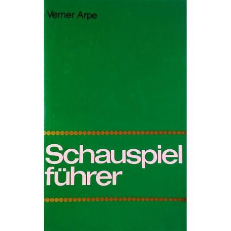 Schauspielführer. Von Verner Arpe (1976).