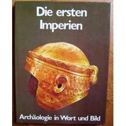 Die ersten Imperien.Von Nicholas Postgate (1975).
