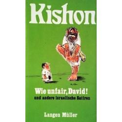 Wie unfair David und andere israelische Satiren. Von Ephraim Kishon (1974).