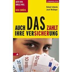 Auch DAS zahlt Ihre Versicherung. Von Roland Schweda (2005).