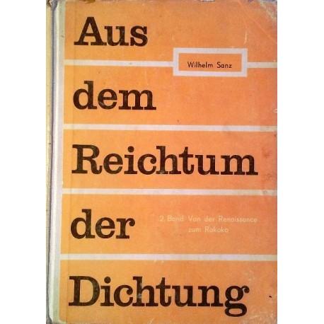Aus dem Reichtum der Dichtung. Von Wilhelm Sanz (1961).
