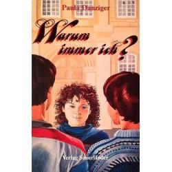 Warum immer ich? Von Paula Danziger (1987).