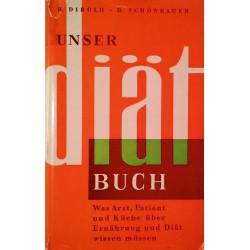 Unser Diätbuch. Von Hans Dibold (1961).