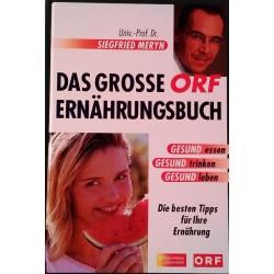 Das grosse ORF Ernährungsbuch. Von Siegfried Meryn (2001).