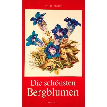 Die schönsten Bergblumen. Von Traugott Vogel (1982).