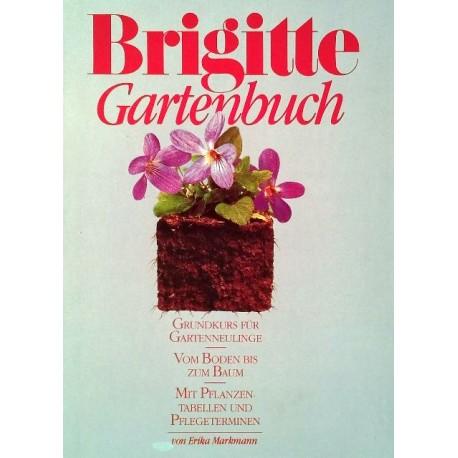 Brigitte Gartenbuch. Von Erika Markmann (1986).