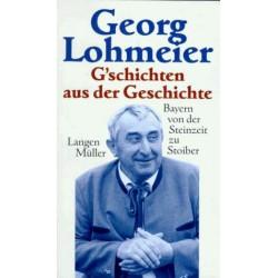 G'schichten aus der Geschichte. Von Georg Lohmeier (1997).