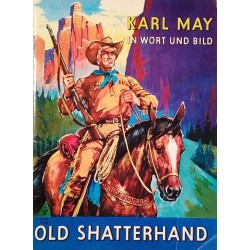 Old Shatterhand. Von Karl May (1970).