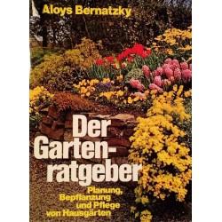 Der Gartenratgeber. Von Aloys Bernatzky (1985).