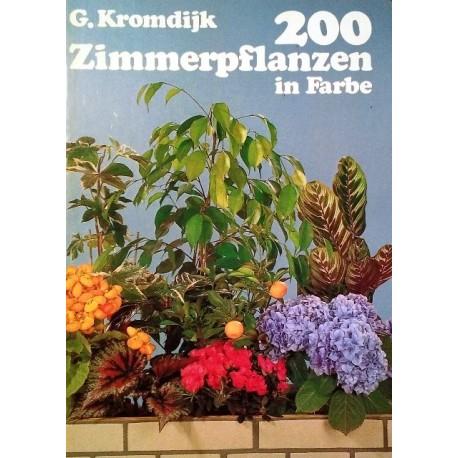 200 Zimmerpflanzen in Farbe. Von Gerard Kromdijk (1968).