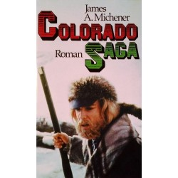 Colorado Saga. Von James A. Michener (1981).