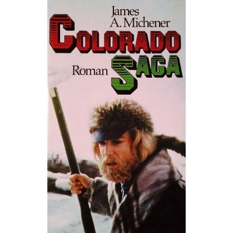 Colorado Saga. Von James A. Michener (1981).