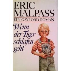 Wenn der Tiger schlafen geht. Von Eric Malpass (1989).