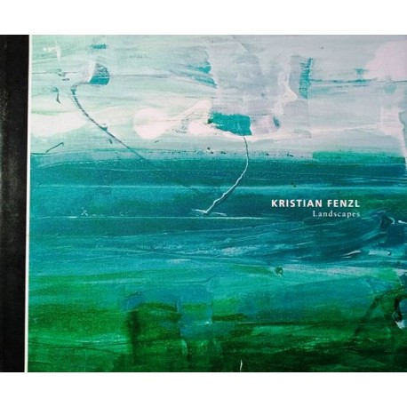 Landscapes. Von Kristian Fenzl (2005).