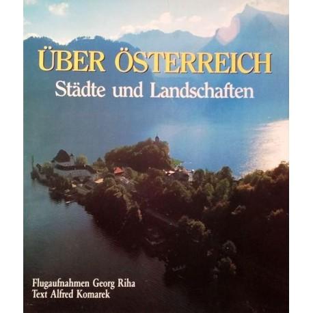 Über Österreich. Von Alfred Komarek (1991).