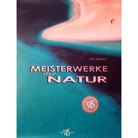 Meisterwerke der Natur. Von Abi Burns (2010).