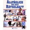 Alltäglich und doch rätselhaft. Von: Das Beste (1994).