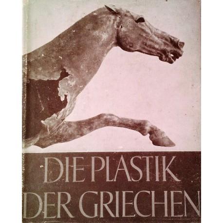 Die Plastik der Griechen. Von Ernst Buschor (1936).