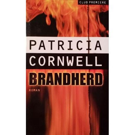 Brandherd. Von Patricia Cornwell (2000).