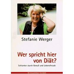 Wer spricht hier von Diät? Von Stefanie Werger (1997).