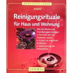 Reinigungsrituale für Haus und Wohnung. Von: Ansha (1999).