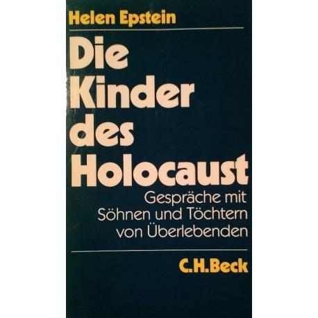 Die Kinder des Holocaust. Von Helen Epstein (1987).