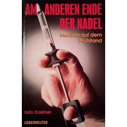 Am anderen Ende der Nadel. Von Udo Kastner (1997).