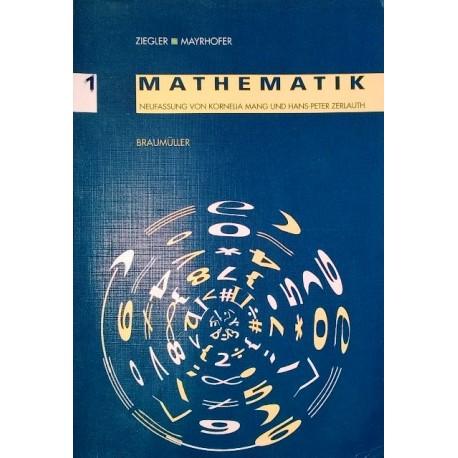 Mathematik 1. Von Hermann Ziegler (2000).