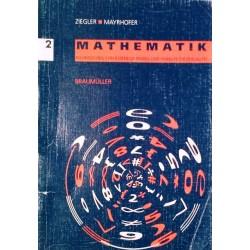 Mathematik 2. Von Hermann Ziegler (2000).